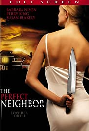 The Perfect Neighbor Poster