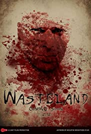 Wasteland (2013) Poster - Movie Forum, Cast, Reviews