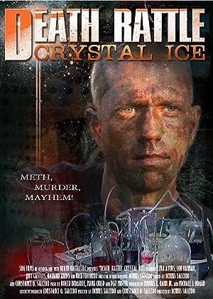 Death Rattle Crystal Ice (2009)