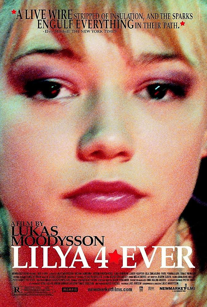 Lilja 4-ever (2002)