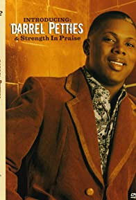 Primary photo for Introducing Darrel Petties & Strength in Praise