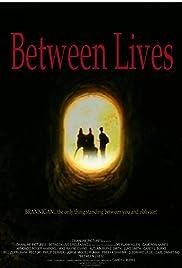 Between Lives Poster