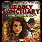 Deadly Sanctuary (2017)