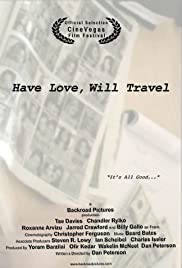 Have Love, Will Travel (2007) Poster - Movie Forum, Cast, Reviews