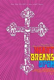 Heart Breaks Open Poster