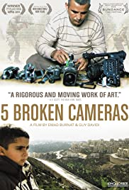 Five Broken Cameras (2011) Poster - Movie Forum, Cast, Reviews