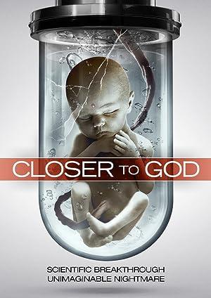 Where to stream Closer to God