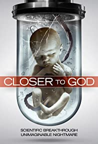 Primary photo for Closer to God