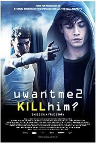 Toby Regbo and Jamie Blackley in uwantme2killhim? (2013)