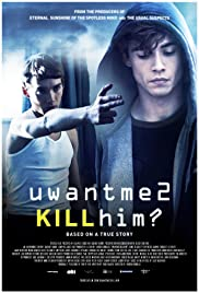 U Want Me 2 Kill Him? (2013) uwantme2killhim? 720p