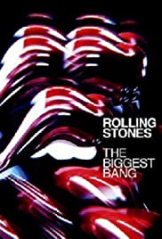 Rolling Stones: The Biggest Bang Poster