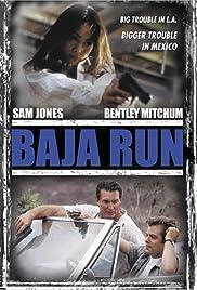 Baja Run(1996) Poster - Movie Forum, Cast, Reviews