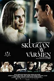 I skuggan av värmen (2009) Poster - Movie Forum, Cast, Reviews