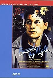 Brussels by Night (1983) Poster - Movie Forum, Cast, Reviews