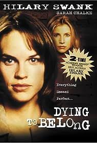 Hilary Swank in Dying to Belong (1997)