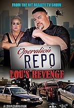 Operation Repo: Lou's Revenge