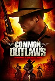Common Outlaws Poster