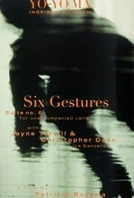 Bach Cello Suite #6: Six Gestures (1997)