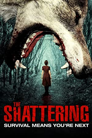 Permalink to Movie The Shattering (2015)