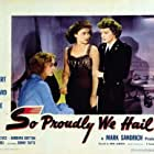 Veronica Lake, Claudette Colbert, and Paulette Goddard in So Proudly We Hail! (1943)