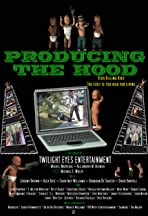 Producing the Hood