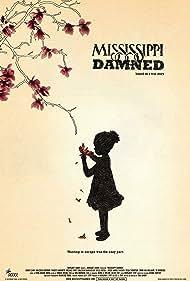 Mississippi Damned (2009)