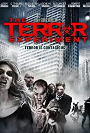 The Terror Experiment (2010) Poster - Movie Forum, Cast, Reviews