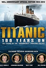 Primary photo for Titanic: 100 Years On