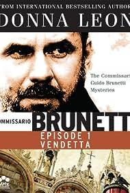 Comissarrio Guido Brunetti Mysteries: Vendetta (2007)