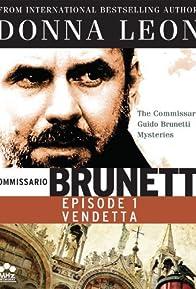 Primary photo for Comissarrio Guido Brunetti Mysteries: Vendetta