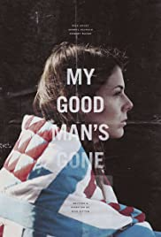 My Good Man's Gone Poster
