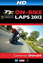 TT 2012 on Bike Laps: Cameron Donald