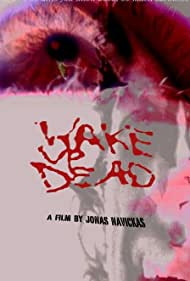 Wake Up Dead (2003)