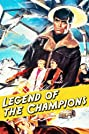 Legend of the Champions (1983) Poster