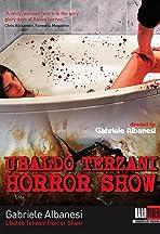 Ubaldo Terzani Horror Show