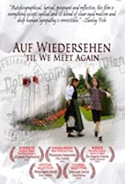 Auf Wiedersehen: 'Til We Meet Again Poster