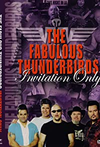 Primary photo for Fabulous Thunderbirds: Invitation Only