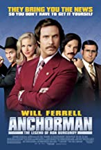 Primary image for Anchorman: The Legend of Ron Burgundy