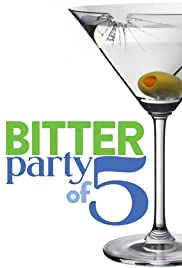 Bitter Party of Five Poster