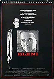 Eleni (1985) Poster - Movie Forum, Cast, Reviews