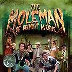 The Moleman of Belmont Avenue (2011)