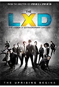 Primary photo for The LXD: The Legion of Extraordinary Dancers
