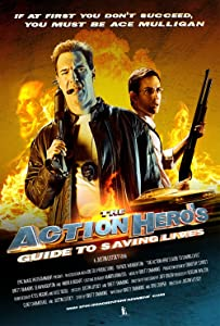 The Action Hero's Guide to Saving Lives full movie in hindi 720p download