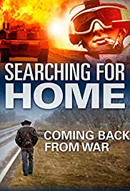 Searching for Home, Coming Back From War Poster