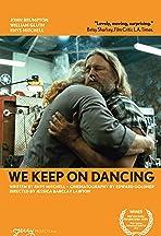We Keep on Dancing