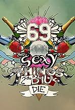 69 Sexy Things 2 Do B4U Die