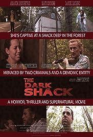 The Dark Shack Poster
