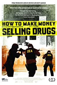Primary photo for How to Make Money Selling Drugs