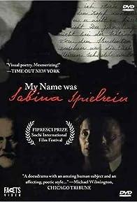 Primary photo for My Name Was Sabina Spielrein