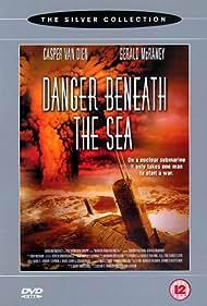 Danger Beneath the Sea (2001) Poster - Movie Forum, Cast, Reviews